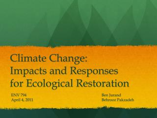 Climate Change: Impacts and Responses for Ecological Restoration