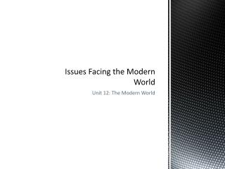 Issues Facing the Modern World