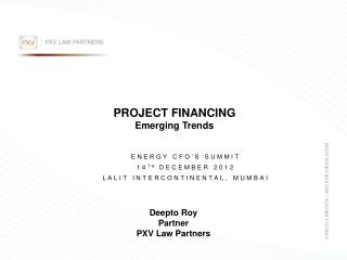 PROJECT FINANCING Emerging Trends
