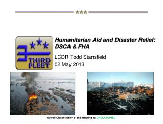 Humanitarian Aid and Disaster Relief :  DSCA & FHA