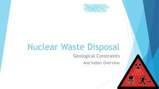 Nuclear  W aste Disposal