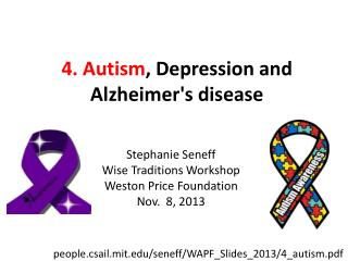 4. Autism , Depression and Alzheimer's disease
