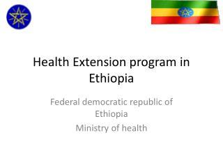 Health Extension program in Ethiopia