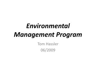 Environmental   Management Program