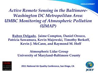 Active Remote Sensing in the Baltimore-Washington DC Metropolitan Area:  UMBC Monitoring of Atmospheric Pollution (UMAP