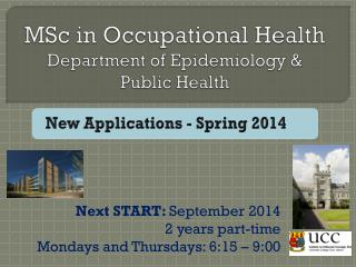 MSc in Occupational Health Department of Epidemiology & Public Health