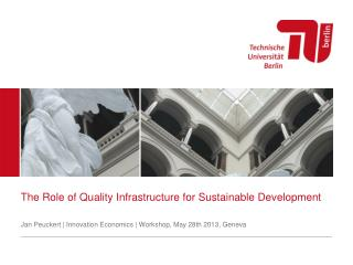The Role of Quality Infrastructure for Sustainable Development