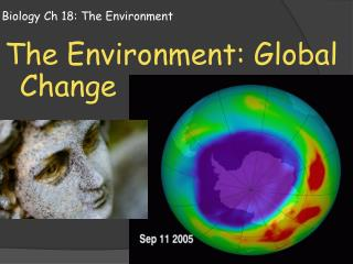 Biology Ch 18: The Environment