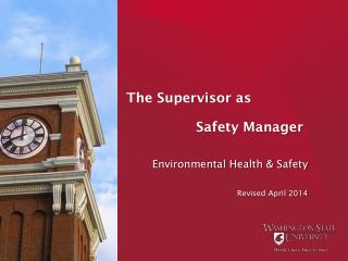 The Supervisor as                  Safety Manager