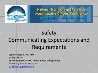 Safety Communicating Expectations and Requirements