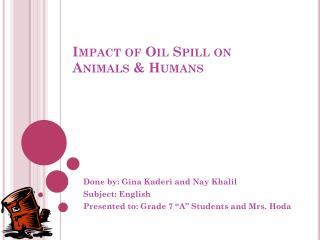 Impact of Oil Spill on Animals & Humans