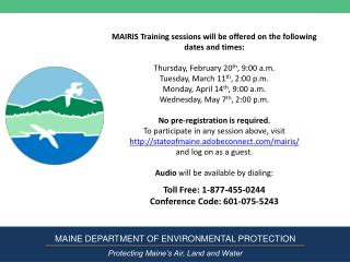 MAINE DEPARTMENT OF ENVIRONMENTAL PROTECTION Protecting Maine's Air, Land and Water