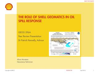 The role of shell Geomatics in oil spill response