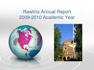 Rawlins Annual Report 2009-2010 Academic Year