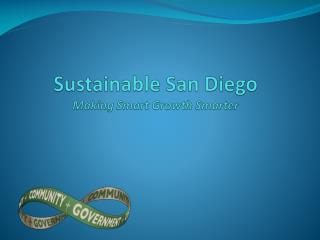 Sustainable San Diego Making Smart Growth Smarter