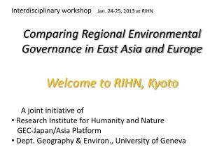Comparing Regional Environmental Governance in East Asia and Europe