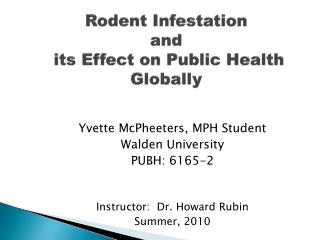 Rodent Infestation and  its Effect on Public Health  Globally