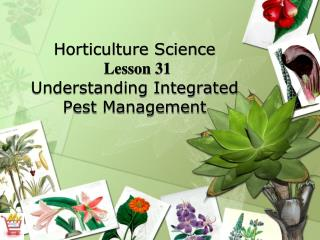 Horticulture Science Lesson 31 Understanding Integrated Pest Management