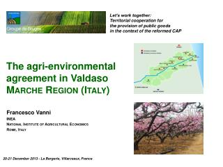 The  agri -environmental agreement in Valdaso Marche Region (Italy)