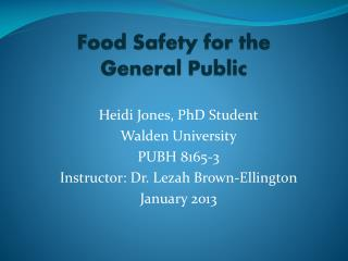 Food Safety for the  General Public