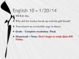 English 10  - 1/20/14