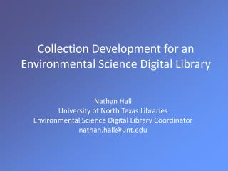 Collection Development for an Environmental Science Digital Library