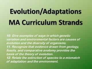 Evolution/Adaptations MA Curriculum Strands