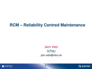 RCM – Reliability Centred Maintenance