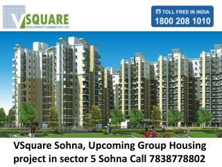 Vsquare Sohna @7838778802 Vsquare new project in sector 5 so