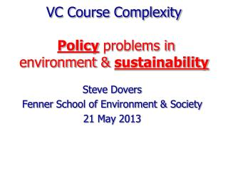 VC Course Complexity Policy  problems in environment &  sustainability