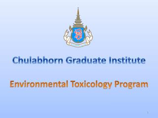 Chulabhorn Graduate Institute Environmental Toxicology Program