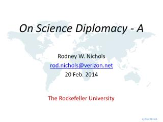 On Science Diplomacy - A