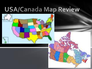 USA/Canada Map Review