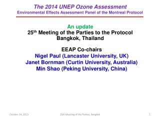 The 2014  UNEP  Ozone Assessment Environmental Effects Assessment  Panel of the Montreal Protocol