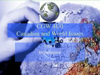 CGW 4U0 Canadian and World Issues