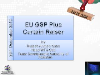 EU  GSP Plus Curtain  Raiser
