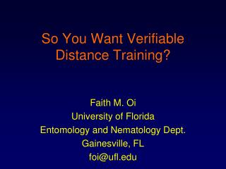 So You Want Verifiable Distance Training?
