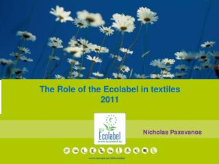 The Role of the  Ecolabel  in textiles 2011