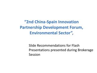 """2nd China-Spain Innovation Partnership Development Forum, Environmental Sector"","