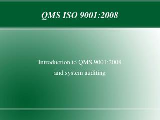 QMS ISO 9001:2008