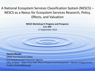 A National Ecosystem Services Classification System (NESCS) –  NESCS as a Nexus for Ecosystem Services Research, Policy