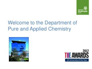 Welcome to the Department of Pure and Applied Chemistry