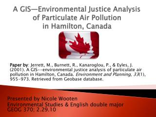 A GIS—Environmental Justice Analysis of Particulate Air Pollution  in Hamilton, Canada