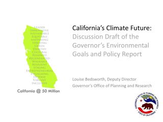 California's Climate Future:  Discussion Draft of the Governor's Environmental Goals and Policy Report