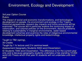 Environment, Ecology and Development