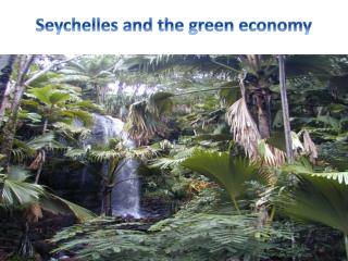 Seychelles and the green economy