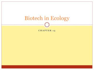 Biotech in Ecology
