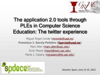 The application 2.0 tools through PLEs in Computer Science Education: The twitter experience