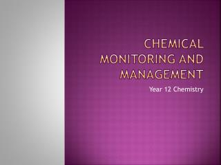 Chemical Monitoring and Management