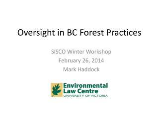 Oversight in BC Forest Practices